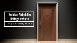 Build an Airbnb-like listings website with GeoDirectory and Reign